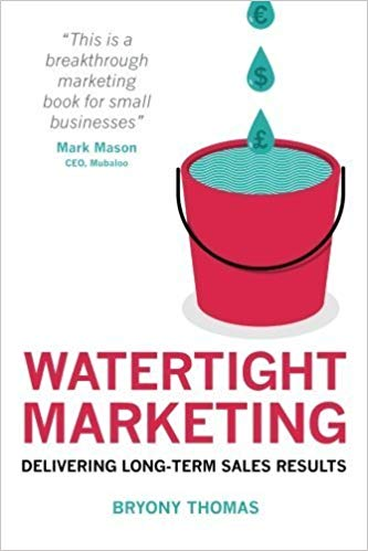 Bryony Thomas Watertight Marketing book